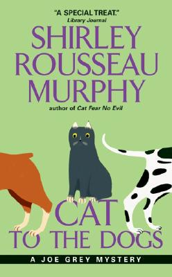 Cat to the Dogs By Murphy, Shirley Rousseau