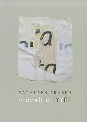 Movable Tyype By Fraser, Kathleen